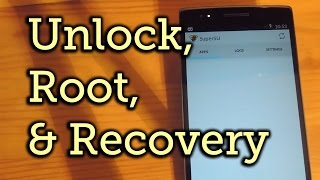 How to Root, Unlock Bootloader and Install TWRP on OnePlus One