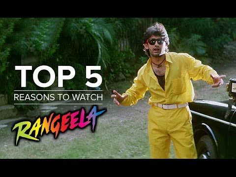Top 5 Reasons To Watch Rangeela