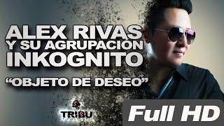 Alex Rivas Y Su Agrupación Incógnito