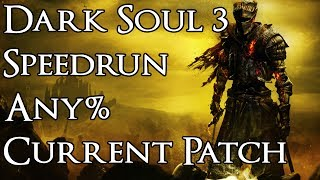 Dark Souls 3 Speedrun - Any% Current Patch in 49:11 In-Game Time