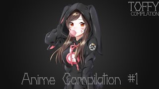 ? Anime Moments With Music [Compilation #1]  720p HD ?