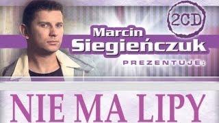 Marcin Siegieńczuk - Nie ma lipy (Brawa dla DJa)