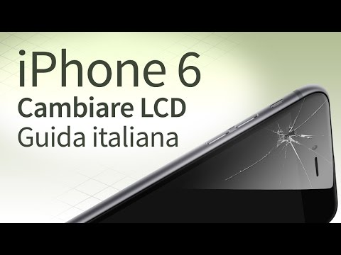 iPhone 6 sostituzione vetro. LCD. Touchscreen [guida italiana]