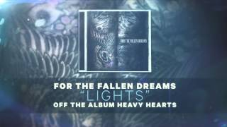 For The Fallen Dreams - Lights