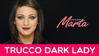 MakeUp Dark Lady | Tutorial trucco per Halloween [Marta Makeup Artist]