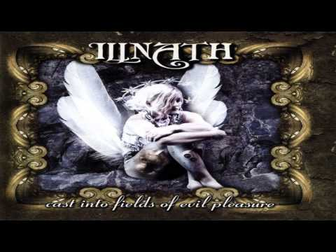 Illnath - Cast Into Fields Of Evil Pleasure