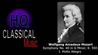 MOZART - Symphony No  40 in G Minor, K  550 - I. Molto Allegro - High Quality Classical Music