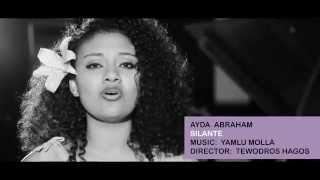 Ayda Abraham - Silante - Official Video