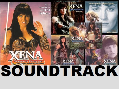 Xena - Soundtrack OST 1995 - 2001 [FULL] 7 HOURS