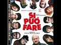 Si Puo Fare 2008; Dá pra fazer; Filme completo; Legendas Português; MP3