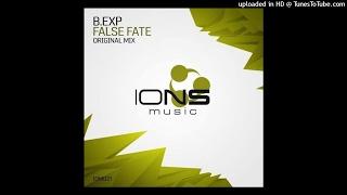 B.Exp - False Fate (Original Mix) (CUT)