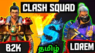 B2K VS LOREM CLASH SQUAD FIGHT| 1 VS 1 CLASH SQUAD| AWM ONLY CHALLENGE #B2K #LOREM #FREEFIRETAMIL