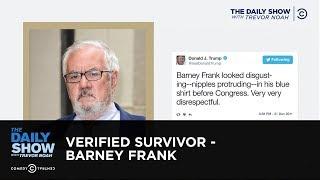 Verified Survivor - Barney Frank: The Daily Show