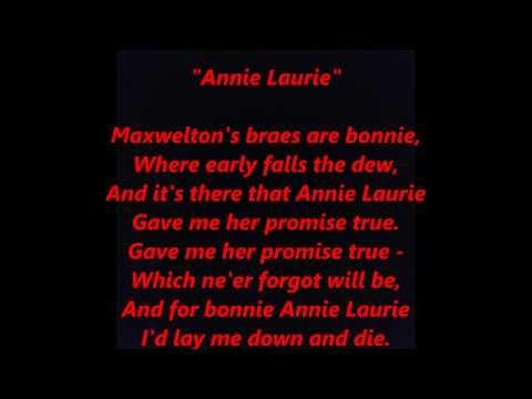 Annie Laurie Lawrie Lawry Maxwelton Braes Scottish Folk LYRICS WORDS SING ALONG SONGS