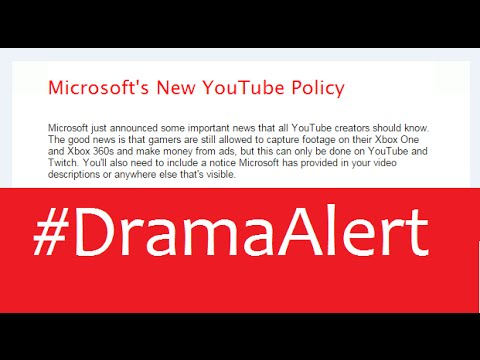 Microsoft's New Youtube Policy #DramaAlert cc @BillGates fire people now!