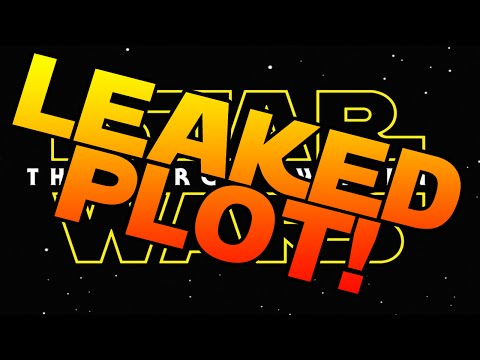 Star Wars Episode VII - LEAKED - PLOT REVEALED [RUMOR] - The force awakens
