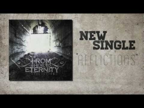 From Here To Eternity - Afflictions (Lyric Video)