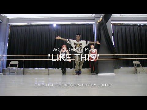 hellojonte | Wonder Girls - like This Original Choreography video