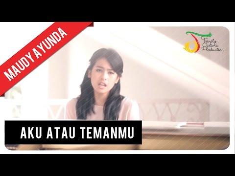 Maudy Ayunda - Aku Atau Temanmu | Official Audio Klip