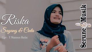 SAYANG DAN CINTA-RISKA  Musik  Lagu Aceh Terbaru