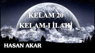Hasan Akar - Kelam 20 - Kelam-ı İlahi