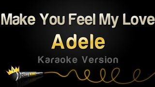 Adele Make You Feel My Love Karaoke Version