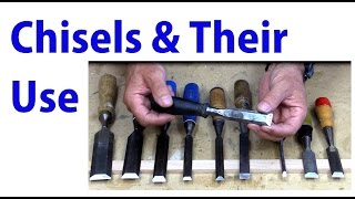 Chisels and Their Use -  Beginners #26