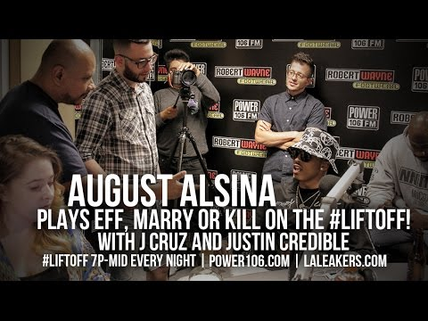 August Alsina Plays Eff, Marry or Kill on the LIFTOFF