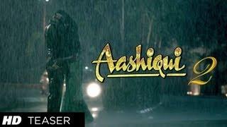 Aashiqui 2 Teaser (Official) | Aditya Roy Kapoor | Shraddha Kapoor
