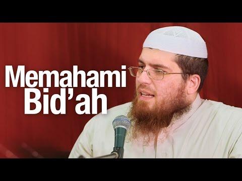 Ceramah Agama Islam: Memahami Bid'ah - Syaikh Abdurrahman bin Muhammad bin Musa Alu Nasr