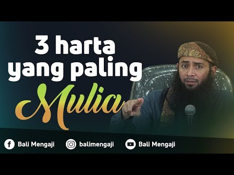 Video Singkat: Tiga Harta Paling Mulia - Ustadz Dr. Syafiq Riza Basalamah, MA