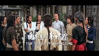 Ten Tigers Of Kwangtung (1980) - 2016 Trailer