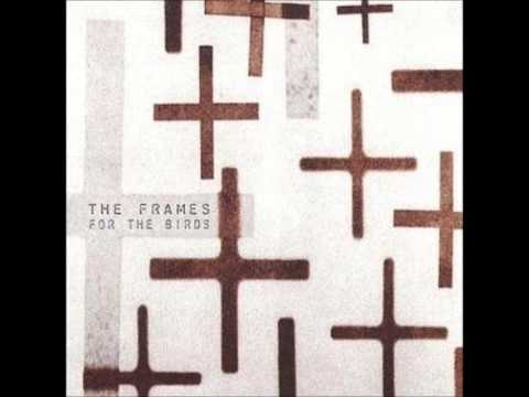 Frames - Friends And Foe