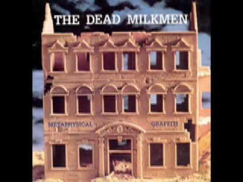 Dead Milkmen - I Hate You I Love You