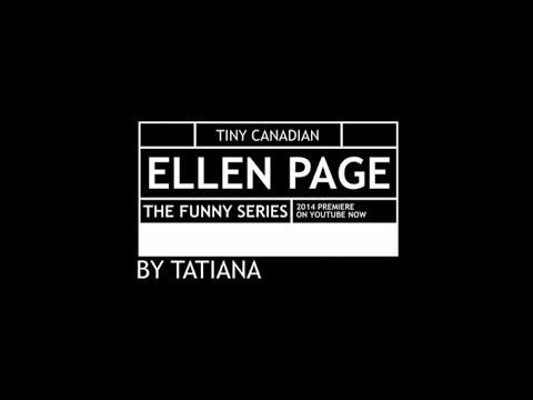 Ellen Page: The Funny Series #1