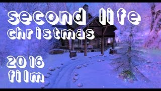 Second Life Christmas Video 2016