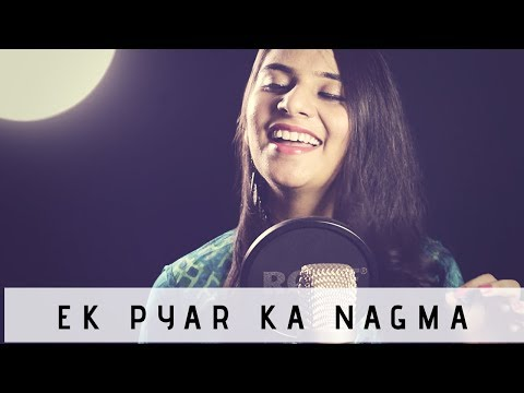 Ek Pyar Ka Nagma Hai | Saloni Rai | Cover