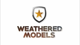WEATHERED MODELS 2016