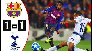 Barcelona vs Tottenham 1-1 Resumen amp Highlights 2018 UCL