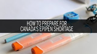 How to prepare for Canada's EpiPen shortage