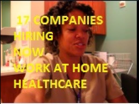 HOW TO: WORK FROM HOME; 17 COMPANIES HIRING/HEALTHCARE  - July 25, 2017 - Tuesday Phlebotomy Vlog