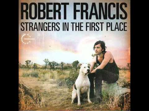 Robert Francis - It First Occured To Me