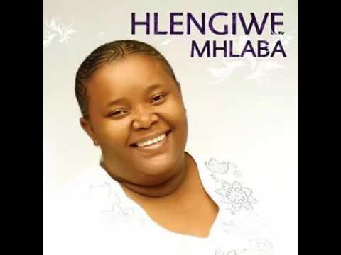 Hlengiwe Mhlaba-Ungiphethe kahle Sthandwa sami 2017