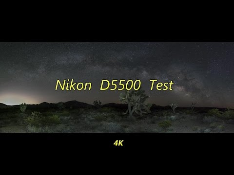 Nikon D5500 Test 1: Time Lapse and Photos in 4K