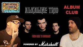 download lagu That's Not Metal Album Club... Alkaline Trio - 'from gratis