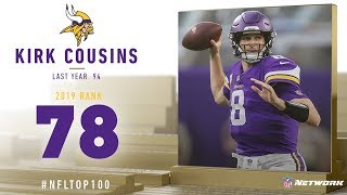 #78: Kirk Cousins (QB, Vikings) | Top 100 Players of 2019 | NFL