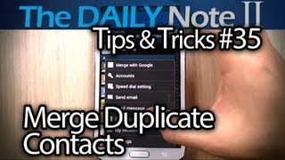 Samsung Galaxy Note 2 Tips & Tricks Episode 35_ Enable Zooming in GMail, Remove Duplicate Contacts