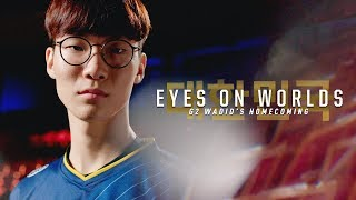 Eyes on Worlds: G2 Wadid's Homecoming (2018 League of Legends World Championship Quarterfinals)