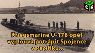 3/3 SH4, LS#11: Dobrodružství ponorky U-178 pokračuje [Z]
