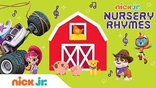 Nursery Rhymes w/ PAW Patrol, Blaze, Bubble Guppies & More 🐷 'Old Macdonald' Music Video | Nick Jr.